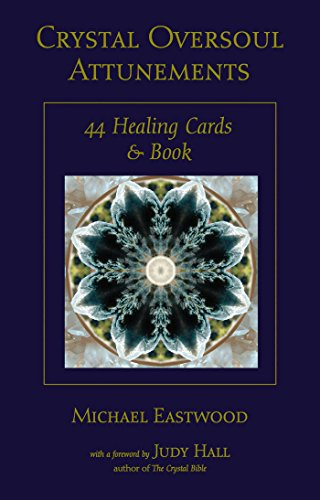 Crystal Oversoul Attunements: 44 Healing Cards and Book (English Edition)