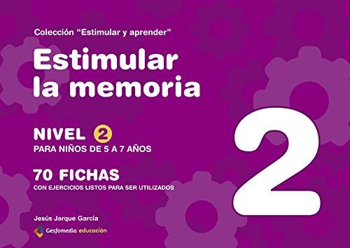 Estimular La Memoria 2 (Estimular Y Aprender) por Jesus Jarque Garcia