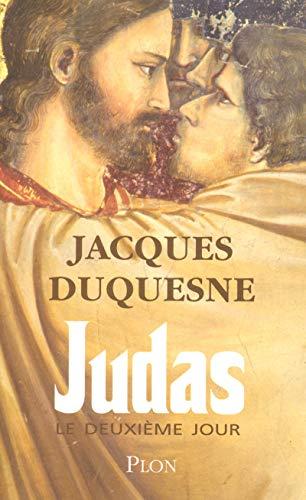 Judas, le deuxième jour