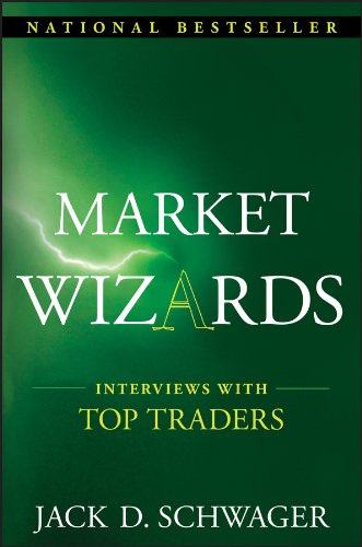 Market Wizards: Interviews with Top Traders (Wiley Trading Book 73) (English Edition)