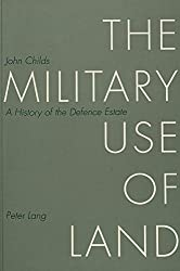 The Military Use of Land: History of the Defence Estate (Missionary Factor in Ethiopia)