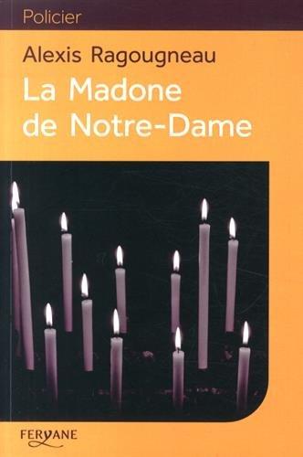 """<a href=""""/node/53231"""">La Madone de Notre-Dame</a>"""