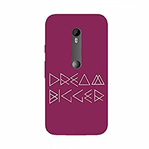 Back cover for Moto X Play Dream Bigger