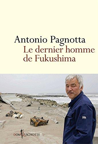 Le Dernier homme de Fukushima