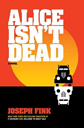 Alice Isn't Dead: A Novel (English Edition)