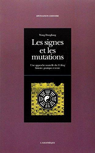 Les signes et les mutations : Une approche nouvelle du