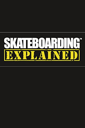 skateboarding-explained-the-instructional