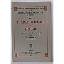 Conservatoire national des arts et métiers Tome 31 physique colloïdale et biologie conférence faite le 3 octobre 1941
