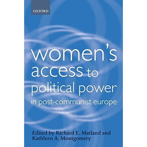 [(Women's Access to Political Power in Post-Communist Europe)] [Edited by Richard E. Matland ] published on (July, 2003)