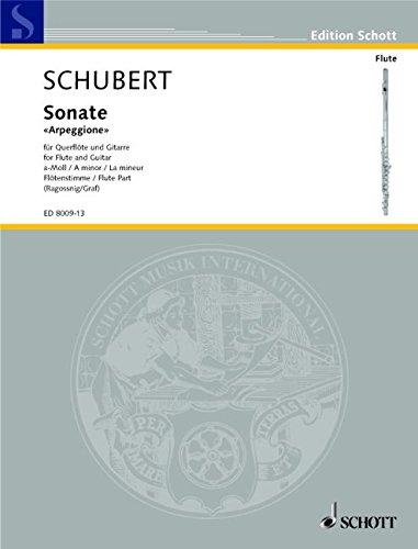 """Sonate """"Arpeggione"""": a-Moll. D 821. Violoncello (Viola, Flöte) und Gitarre. Solostimme. (Edition Schott)"""