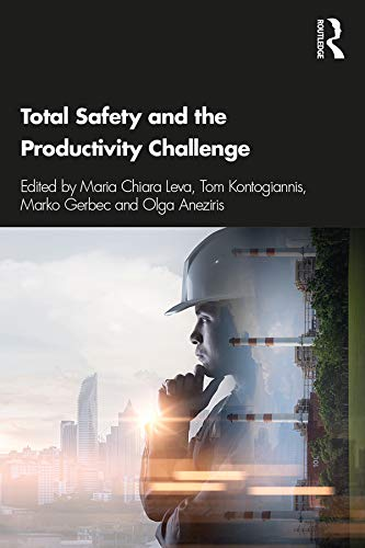 Total Safety and the Productivity Challenge (English Edition)