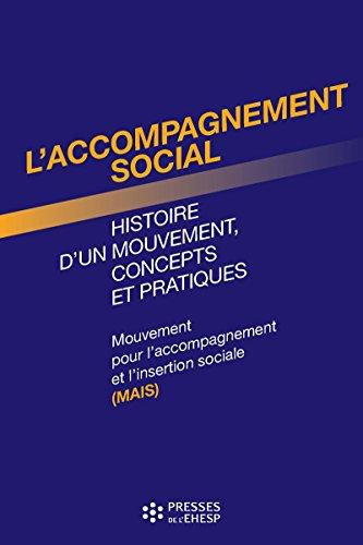 L'Accompagnement social (Hors collection) par Mouvement pour l'accompagnement et l'insertion sociale (MAIS)