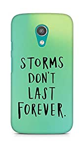 AMEZ storms dont last forever Back Cover For Motorola Moto G2