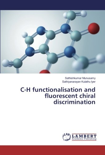 C-H functionalisation and fluorescent chiral discrimination