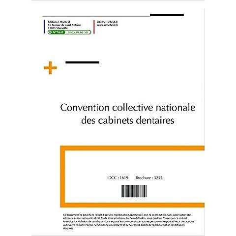 Convention collective nationale Cabinet dentaire JUIN 2017 + Grille de
