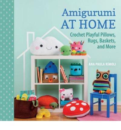 Portada del libro [(Amigurumi at Home)] [ By (author) Ana Paula Rimoli ] [August, 2014]