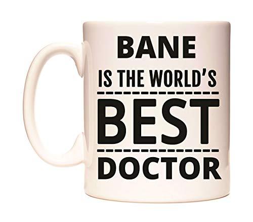 BANE IS THE WORLD'S BEST DOCTOR Taza por WeDoMugs