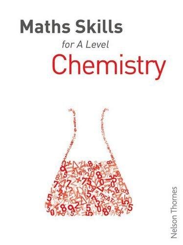 Maths Skills for A Level Chemistry by Dan McGowan (2014-11-01)
