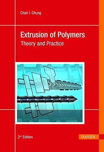 Extrusion of Polymers: Theory & Practice