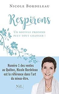 Respirons par Nicole Bordeleau