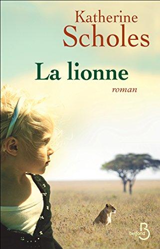 La Lionne par Katherine SCHOLES