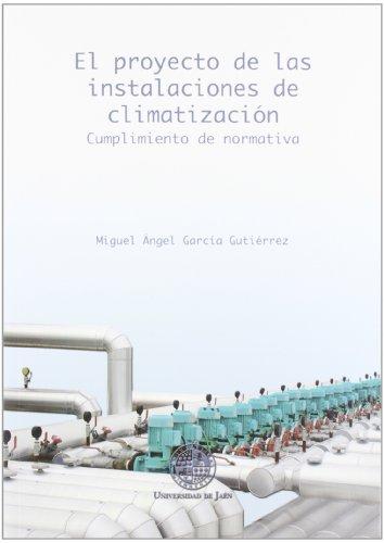 El proyecto de las instalaciones de climatización: Cumplimiento de normativa (Techné)