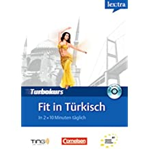 Lextra Türkisch Turbokurs: Fit in Türkisch: Selbstlernbuch mit Hör-CD: A1 (TING)