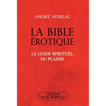 La bible érotique ; le guide spirituel du plaisir