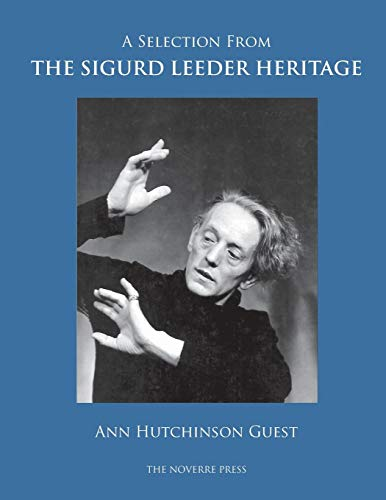 A Selection from the Sigurd Leeder Heritage por Ann Hutchinson Guest