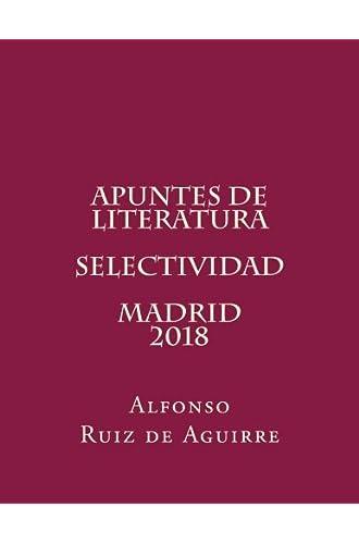 Descargar gratis Apuntes de literatura. Selectividad. Madrid. 2018. de Alfonso Ruiz de Aguirre