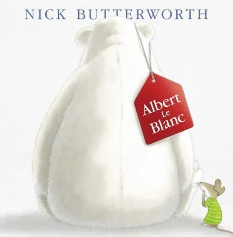 Albert Le Blanc by Butterworth, Nick New edition (2003)