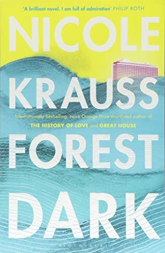 Forest Dark: Nicole Krauss di Nicole Kraus