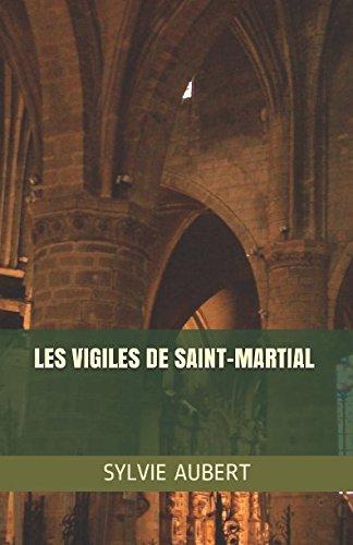Les Vigiles de Saint-Martial