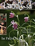 Landlust- Die aktuelle Zeitschrift März April 2013 - Best Reviews Guide