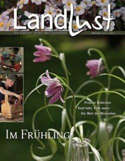 Landlust- Die aktuelle Zeitschrift März April 2013