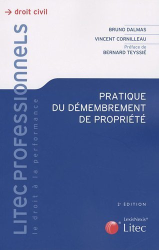 Pratique du dmembrement de proprit de Vincent Cornilleau (22 octobre 2009) Broch