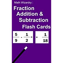 Fraction Flash Cards - Addition and Subtraction (English Edition)