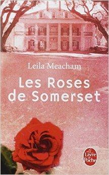 Les Roses de Somerset de Leila Meacham ( 30 avril 2014 )