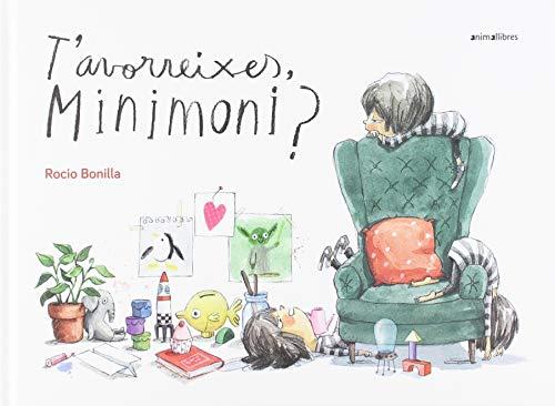 T'avorreixes, minimoni? editado por Animallibres, s.l.
