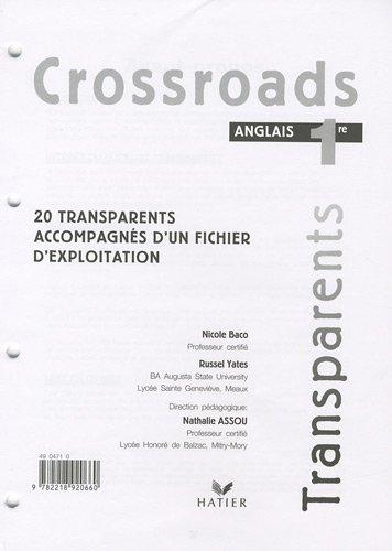 Anglais 1e Crossroads : 20 Transparents accompagnés d'un fichier d'exploitation