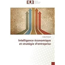 Intelligence économique et stratégie d'entreprise