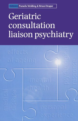 Geriatric Consultation Liaison Psychiatry (Oxford Medical Publications) (2001-10-25)