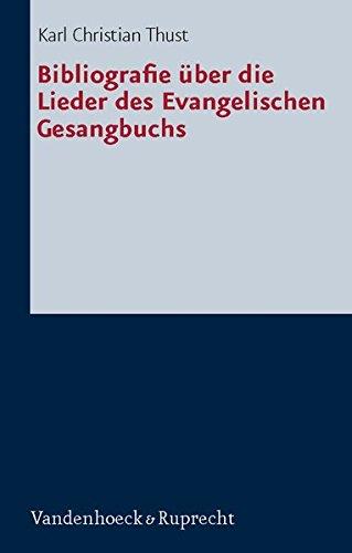 Bibliografie über die Lieder des Evangelischen Gesangbuchs (Religionsunterricht Praktisch. Unterrichtswerke Und Arbeitshilfen Fur Die Grundschule)