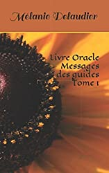Livre Oracle Messages des guides Tome 1