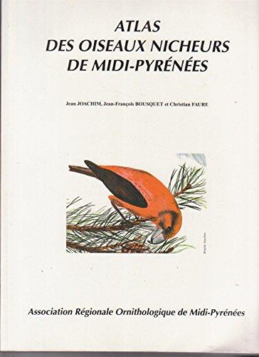 Atlas des oiseaux nicheurs de Midi-Pyrénées : Années 1985 à 1989