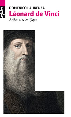 Lonard de Vinci: Artiste et scientifique