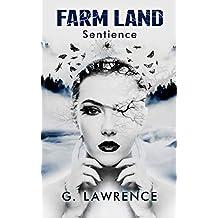 Farm Land: Sentience (The Farm Land Trilogy Book 1)