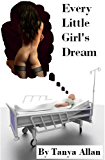 Every Little Girl's Dream (The Jenny Adams Story Book 1)