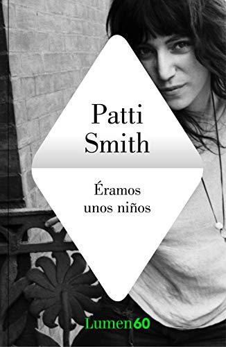 Éramos unos niños eBook: Smith, Patti: Amazon.es: Tienda Kindle