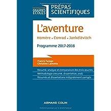 L'Aventure - Homère - Conrad - Jankélévitch - Prépas scientifiques 2017-2018